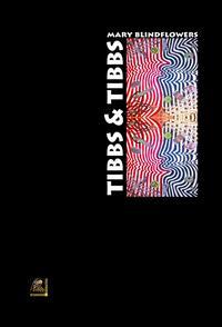 Tibbs & Tibbs. Ediz....