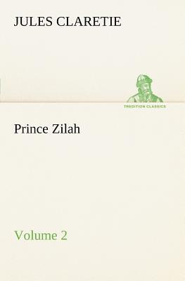 Prince Zilah — Volume 2
