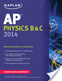 Kaplan AP Physics B and C 2014