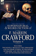 The Collected Supernatural and Weird Fiction of F Marion Crawford