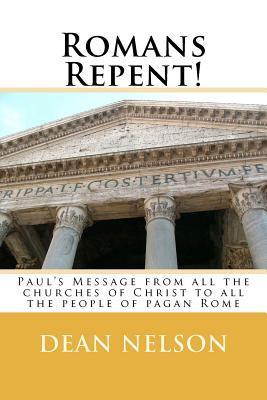 Romans Repent!