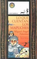 Lo Que Cuentan Los Mapuches