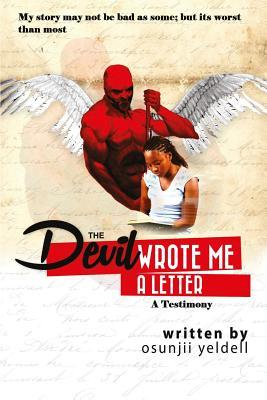 The Devil Wrote Me a Letter