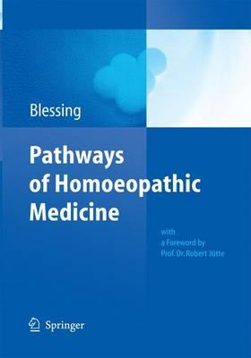 Pathways of Homoeopathic Medicine