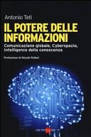 Il potere delle informazioni. Comunicazione globale, cyberspazio, intelligence della conoscenza