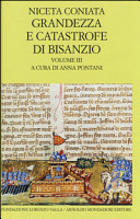 Grandezza e catastrofe di Bisanzio: narrazione cronologica