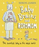 Baby Brains and Robo...