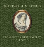 Portrait Miniatures from the Daphne Foskett Coll.
