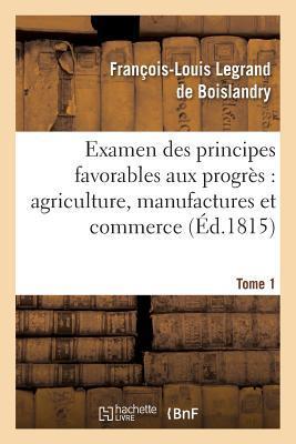 Examen des Principes Favorables aux Progres