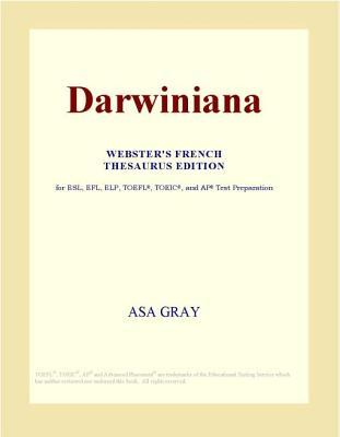 Darwiniana (Webster's French Thesaurus Edition)
