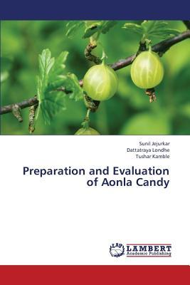 Preparation and Evaluation of Aonla Candy