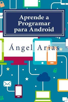 Aprende a programar para Android / Learn to program for Android
