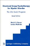 Structured Group Psychotherapy for Bipolar Disorder