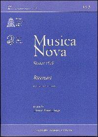 Musica Nova Venezia 1540 Ricercari