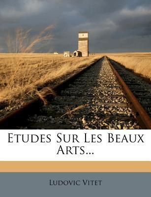 Etudes Sur Les Beaux...