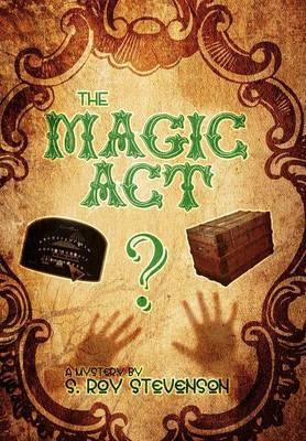 The Magic Act