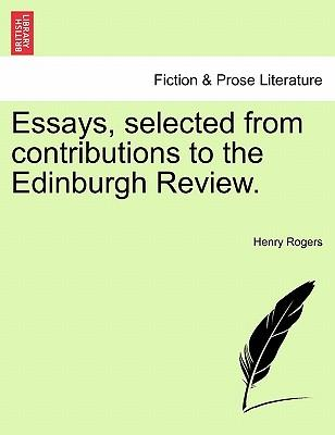 Essays, selected from contributions to the Edinburgh Review. Vol. III.