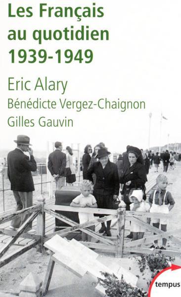 Les Français au quotidien (1939-1949)