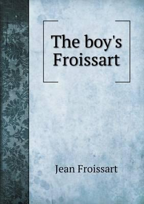 The Boy's Froissart
