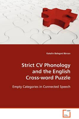 Strict Cv Phonology and the English Cross-word Puzzle
