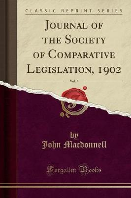 Journal of the Society of Comparative Legislation, 1902, Vol. 4 (Classic Reprint)