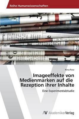 Imageeffekte von Medienmarken auf die Rezeption ihrer Inhalte