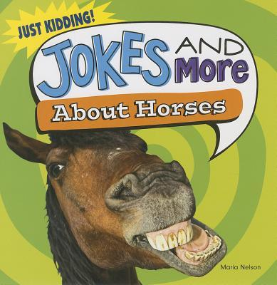 Jokes and More About Horses