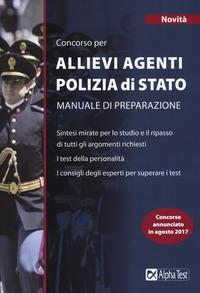 Concorso per allievi agenti polizia di Stato. Manuale di preparazione