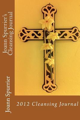 Joann Spurrier's Cleansing Journal