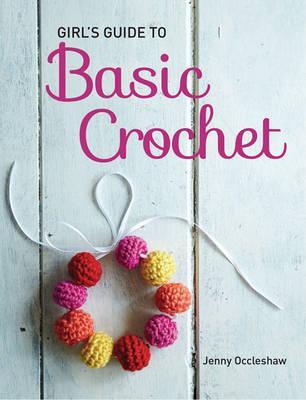 Girls Guide to Crochet