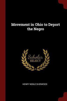 Movement in Ohio to Deport the Negro