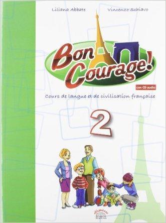 Buon courage. Per la Scuola media! Con CD Audio. Con espansione online