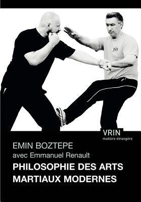 Philosophie Des Arts Martiaux Modernes