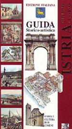 Guida storico-artistica Istria