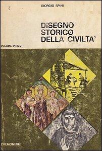 Disegno storico della civiltà - volume 1