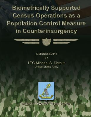 Biometrically Supported Census Operations As a Population Control Measure in Counterinsurgency