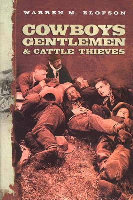 Cowboys, Gentlemen and Cattle Thieves
