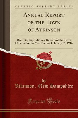 Annual Report of the Town of Atkinson