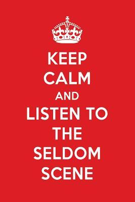 Keep Calm And Listen To The Seldom Scene