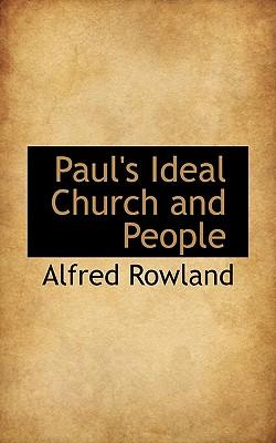 Paul's Ideal Church and People