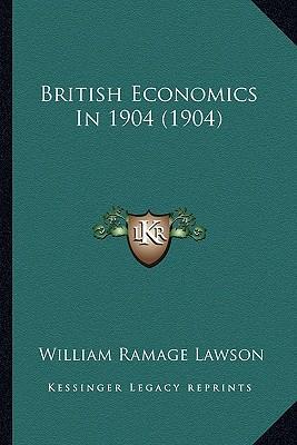 British Economics in 1904 (1904)