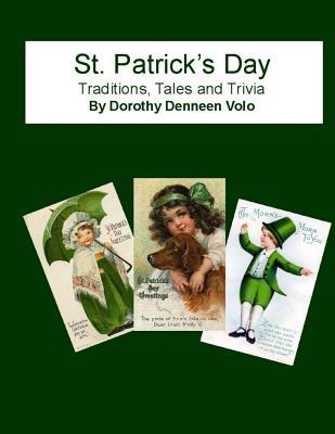 St. Patrick's Day, Traditions, Tales, and Trivia
