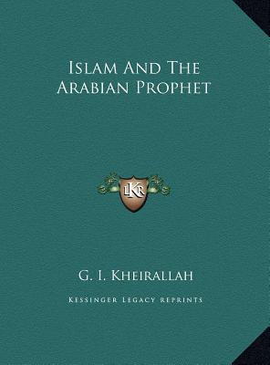 Islam and the Arabian Prophet