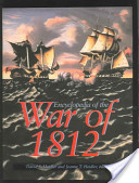 Encyclopedia of the War of 1812