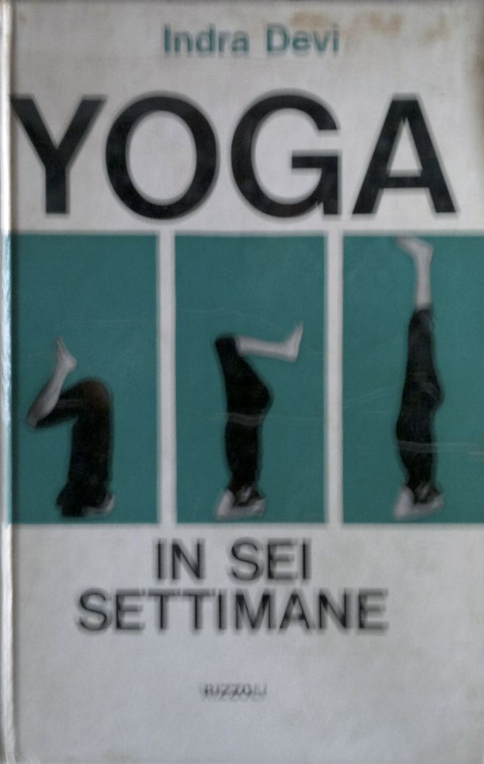 Yoga in sei settimane