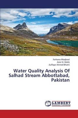 Water Quality Analysis Of Salhad Stream Abbottabad, Pakistan