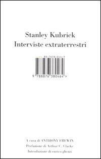 Stanley Kubrick - Interviste extraterrestri