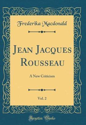 Jean Jacques Rousseau, Vol. 2