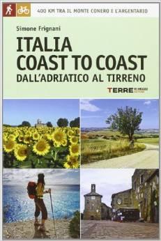 Italia coast to coast dall'Adriatico al Tirreno