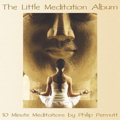 The Little Meditation Album